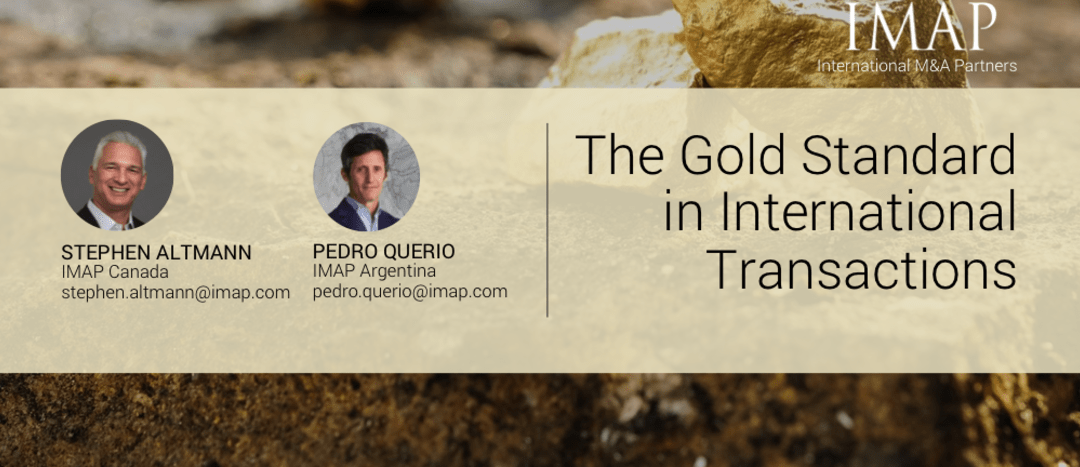 The Gold Standard in International Transactions