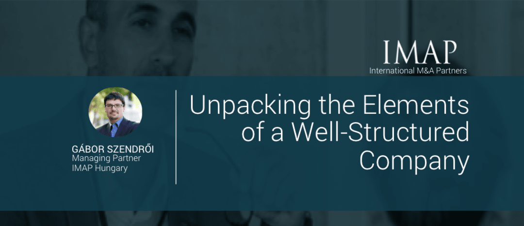 Unpacking the Elements of a Well-Structured Company